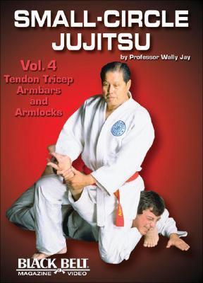Small-Circle Jujitsu 4 9781581332575