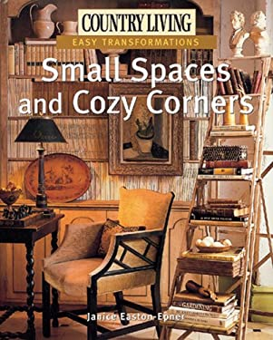 Small Spaces and Cozy Corners 9781588165749