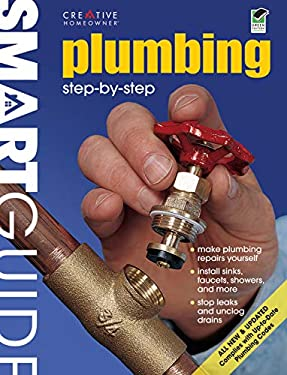 Smart Guide: Plumbing, All New 2nd Edition: Step by Step 9781580114646