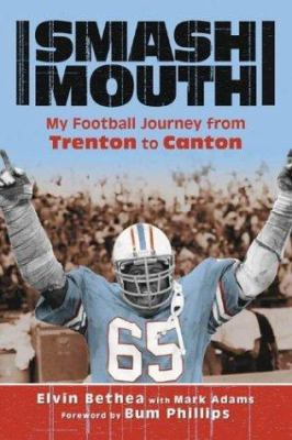 Smashmouth: My Football Journey from Trenton to Canton 9781582618814