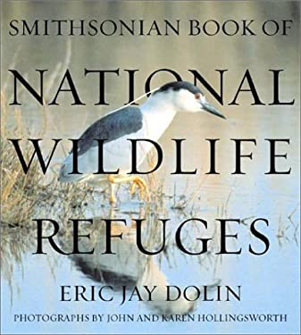 Smithsonian Book of National Wildlife Refuges 9781588341174
