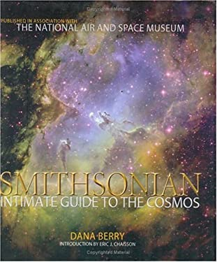 Smithsonian Intimate Guide to the Cosmos: Visualizing the New Realities of Space 9781588341822