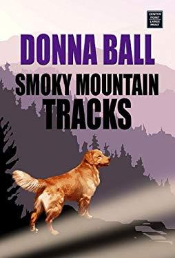 Smoky Mountain Tracks 9781585479979