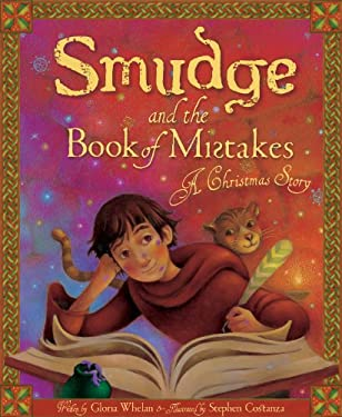 Smudge and the Book of Mistakes: A Christmas Story 9781585364831
