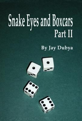 Snake Eyes and Boxcars, Part II 9781589096202