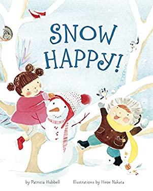 Snow Happy! 9781582463292