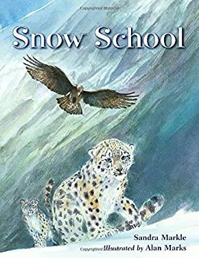 Snow School 9781580894104