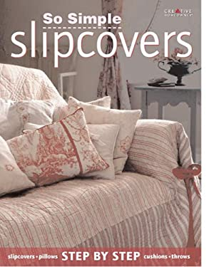 So Simple Slipcovers 9781580112253