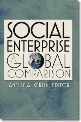 Social Enterprise: A Global Comparison 9781584658221