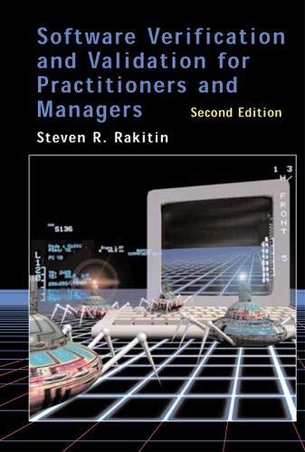 Software Verification and Validation for Practitioners and Managers 2nd Ed. 9781580532969