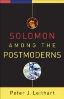 Solomon Among the Postmoderns 9781587432040