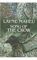 Song of the Crow 9781585478729