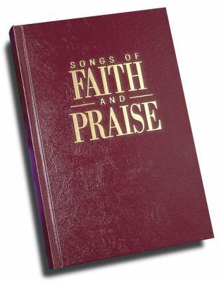 Songs of Faith & Praise 9781582293233