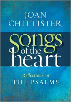 Songs of the Heart: Reflections on the Psalms 9781585958351