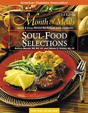 Soul Food Selections: Quick & Easy Menus for People with Diabetes 9781580401364