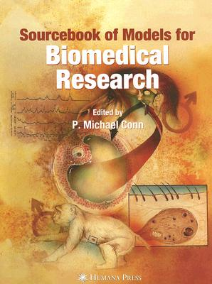Sourcebook of Models for Biomedical Research 9781588299338