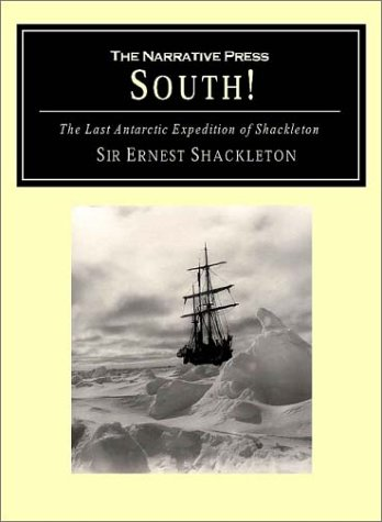 South!: The Story of Shackleton's Last Expedition 1914-1917 9781589760929