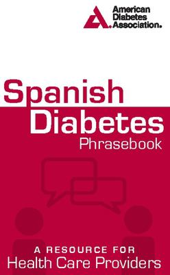Spanish Diabetes Phrasebook 9781580403337
