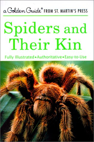 Spiders and Their Kin 9781582381565