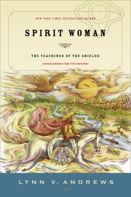 Spirit Woman: The Teachings of the Shields 9781585425761