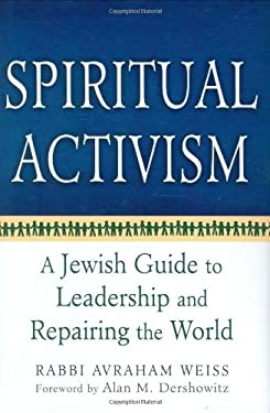 Spiritual Activism: A Jewish Guide to Leadership and Repairing the World 9781580233552