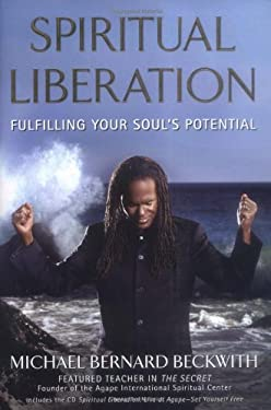Spiritual Liberation: Fulfilling Your Soul's Potential 9781582701998