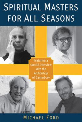 Spiritual Masters for All Seasons 9781587680557
