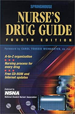 Springhouse Nurse's Drug Guide (Book with Mini CD-ROM for Windows) [With Mini CD-ROM for Windows] 9781582551241