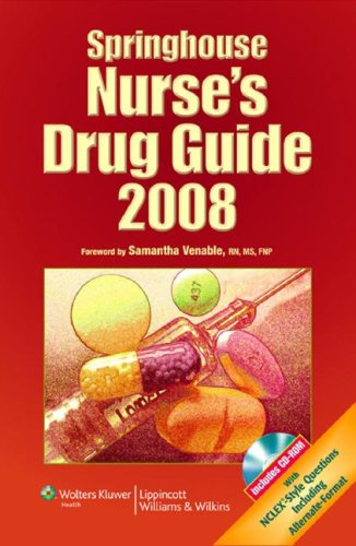 Springhouse Nurse's Drug Guide [With CDROM] 9781582556741