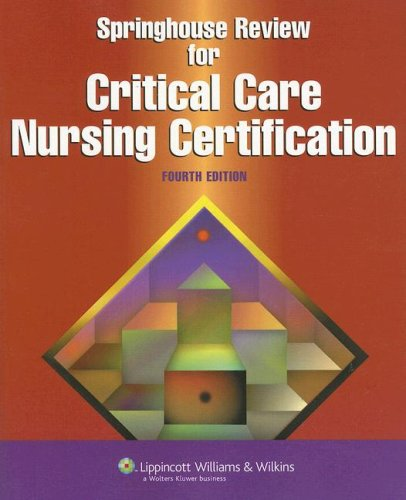 Springhouse Review for Critical Care Nursing Certification 9781582555065