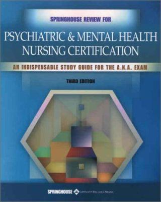 Springhouse Review for Psychiatric & Mental Health Nursing Certification 9781582551739