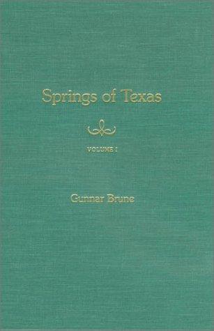 Springs of Texas: Volume I 9781585441969