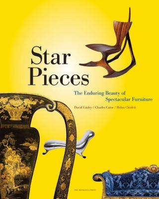 Star Pieces: The Enduring Beauty of Spectacular Furniture 9781580932592