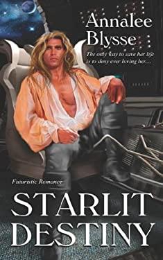 Starlit Destiny 9781586087494