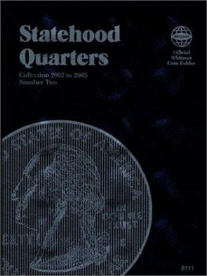 Statehood Quarters: Complete Philadelphia & Denver Mint Collection 9781582381114
