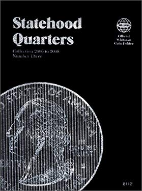 Statehood Quarters: Complete Philadelphia & Denver Mint Collection 9781582381121