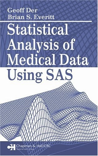 Statistical Analysis of Medical Data Using SAS 9781584884699