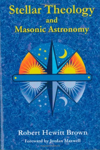 Stellar Theology and Masonic Astronomy 9781585092031