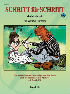 Schritt Fur Schritt Band 1b W/CD: Macht Alle Mit 9781589512016