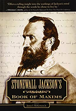 Stonewall Jackson's Book of Maxims 9781581824858