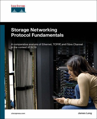 Storage Networking Protocol Fundamentals: 9781587051609