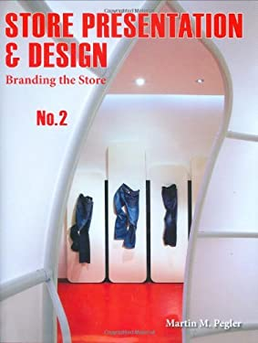 Store Presentation and Design No. 2: Branding the Store 9781584711094