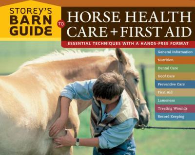 Storey's Barn Guide to Horse Health Care + First Aid 9781580176392