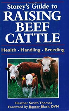 Storey's Guide to Raising Beef Cattle: Health/Handling/Breeding 9781580173278