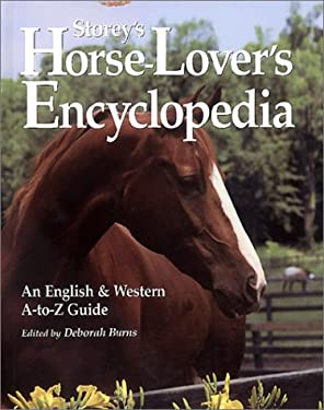 Storey's Horse-Lover's Encyclopedia: An English & Western A-To-Z Guide 9781580173360