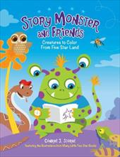 Story Monster and Friends: Creatures to Color from Five Star Land 22215337