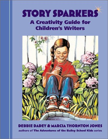Story Sparkers: A Creativity Guide for Children's Writers 9781582970196