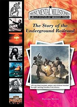 The Story of the Underground Railroad 9781584157397