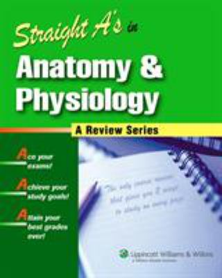 Straight A's in Anatomy and Physiology [With CDROM] 9781582555621