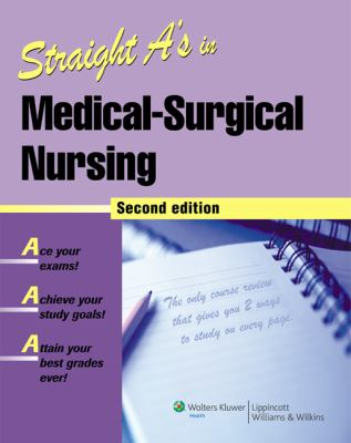 Straight A's in Medical-Surgical Nursing [With CDROM] 9781582556949